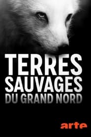 Terres sauvages du Grand Nord soundtrack